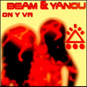 BEAM & YANOU - ON Y VA (BEAM MIDNIGHT 2021 MIX)